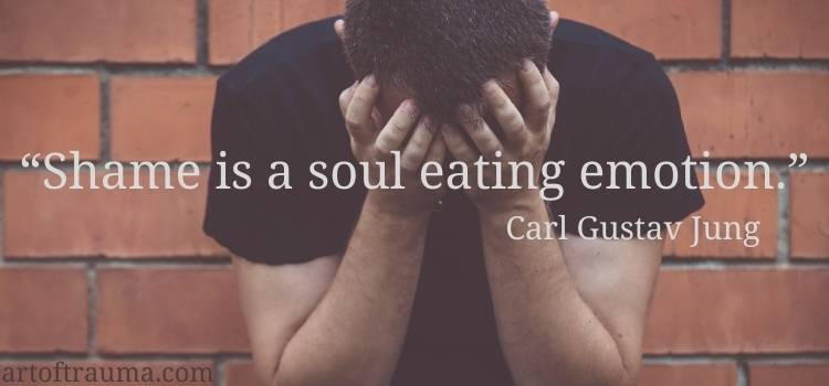 This image has an empty alt attribute; its file name is Shame-is-a-soul-eating-emotion.-―-Carl-Gustav-Jung-1.jpg