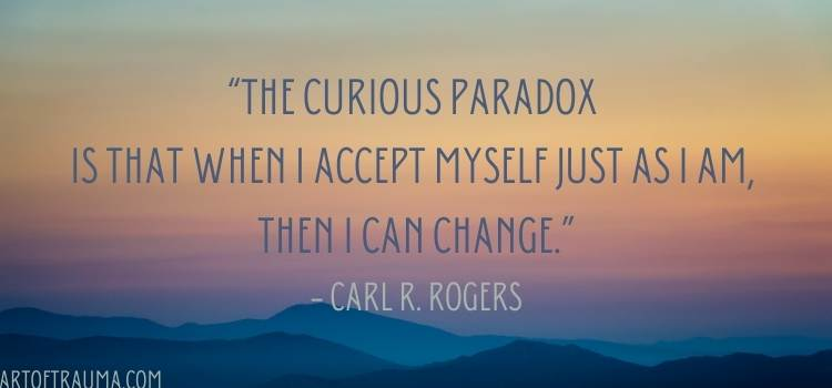 This image has an empty alt attribute; its file name is The-curious-paradox-is-that-when-I-accept-myself-just-as-I-am-then-I-can-change.-―-Carl-R.-Rogers-1.jpg