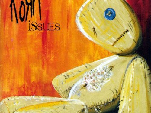 """""""Issues"""" – Korn"""