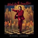 """Blood On The Dance Floor"" – Michael Jackson"