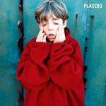 """""""Placebo"""" – Placebo"""