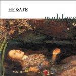 """""""Goddess"""" – Hekate"""