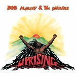 """Uprising"" – Bob Marley & The Wailers"