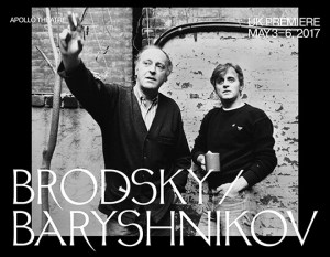 "Beyond NY: ""Brodsky/Baryshnikov"" at Apollo, London, UK"