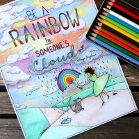"""Be a Rainbow in Someone's Cloud"" Quote Coloring Page for Adults"