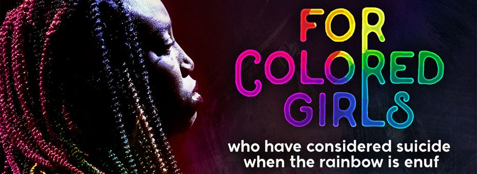THEATRE | Seven individual stories of women capturing the brutal, tender, and dramatic lives in Ntozake Shange's