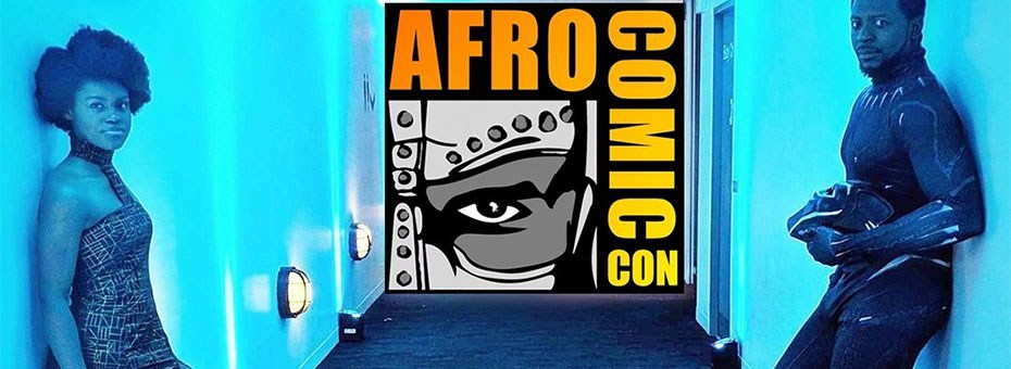 MULTIMEDIA | AfroComicCon 2019 - Our three-day Afrocentric ComicCon event is an innovative, exciting, new interactive comic convention that combines, art, tech, workshops, gaming, cosplay, fashion, writing, creativity, WebTV, film, VR, and more!