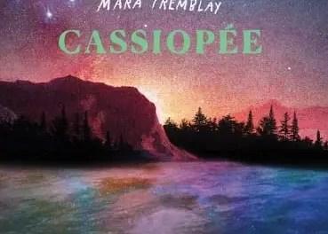 Mara Tremblay : Lancement de son nouvel album Cassiopée à Coup de cœur francophone