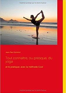 Jean-Paul Dominici Tout connaître Oou presque du yoga