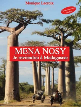 Monique Lacroix Mena Nosy, je reviendrai à Madagascar Nouvelle édition couleur