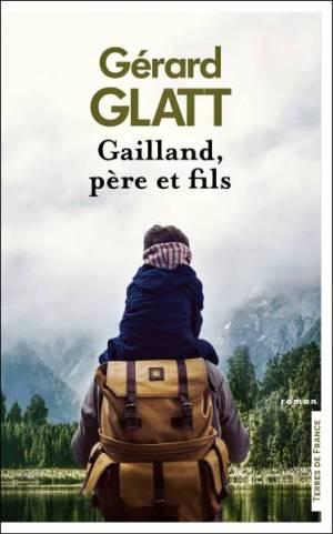 Gérard Glatt Gailland, père et fils