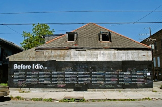 "Candy Chang's public art piece, ""Before I Die,"" installed in a New Orleans neighborhood."