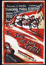 160px-Skin_of_Our_Teeth_Handbill.jpg