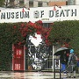 A Museum Of Death (Two Of Them, Actually)