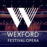 Wexford Festival Opera, Recovered From Great Recession, Will Return To Three-Weekend Format