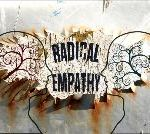 The Artist's Job Now? Radical Empathy