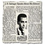 Hey, Weren't We Supposed To Have Some New J.D. Salinger Books By Now?