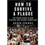 'How To Survive A Plague' Wins UK's Top Prize For Nonfiction
