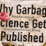 Science's Broken Publishing System Abets Junk Science