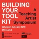 Teaching Artist Symposium: Building Your Toolkit