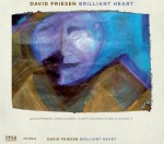 Dave Friesen Brilliant Heart