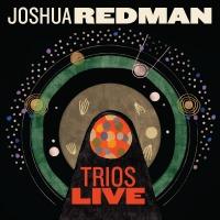 Recent Listening: Joshua Redman