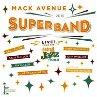 Monday Recommendation: 2015 Mack Avenue Superband