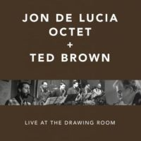 Recent Listening: Jon De Lucia With Ted Brown