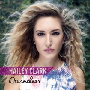 Hailey Clark - Deurmekaar