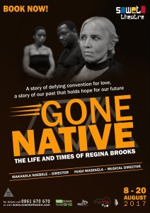 Gone Native - The Life and Times of Regina Brooks