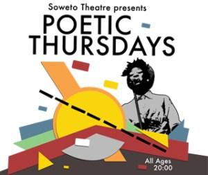 Soweto Theatre presents Poetic Thursdays