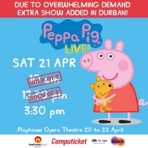 Peppa Pig Live - Durban Extra Show