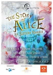 Art of Motion presents The st0ry of Alice by Sisters Harris.