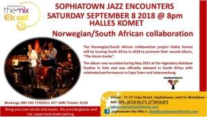 Halles Komet plays at Sophiatown the Mix