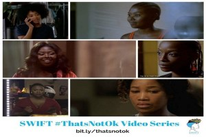 SWIFT's #ThatsNotOk campaign. Sisters Working in Film & Television (SWIFT) will once again have a strong presence at this year's Durban International Film Festival