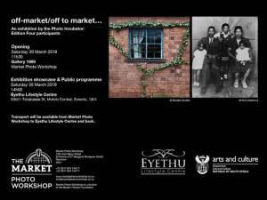 Off-market/off to market photo exhibition