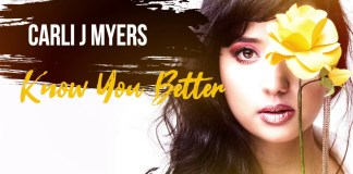 Carli J Myers - Know You Better