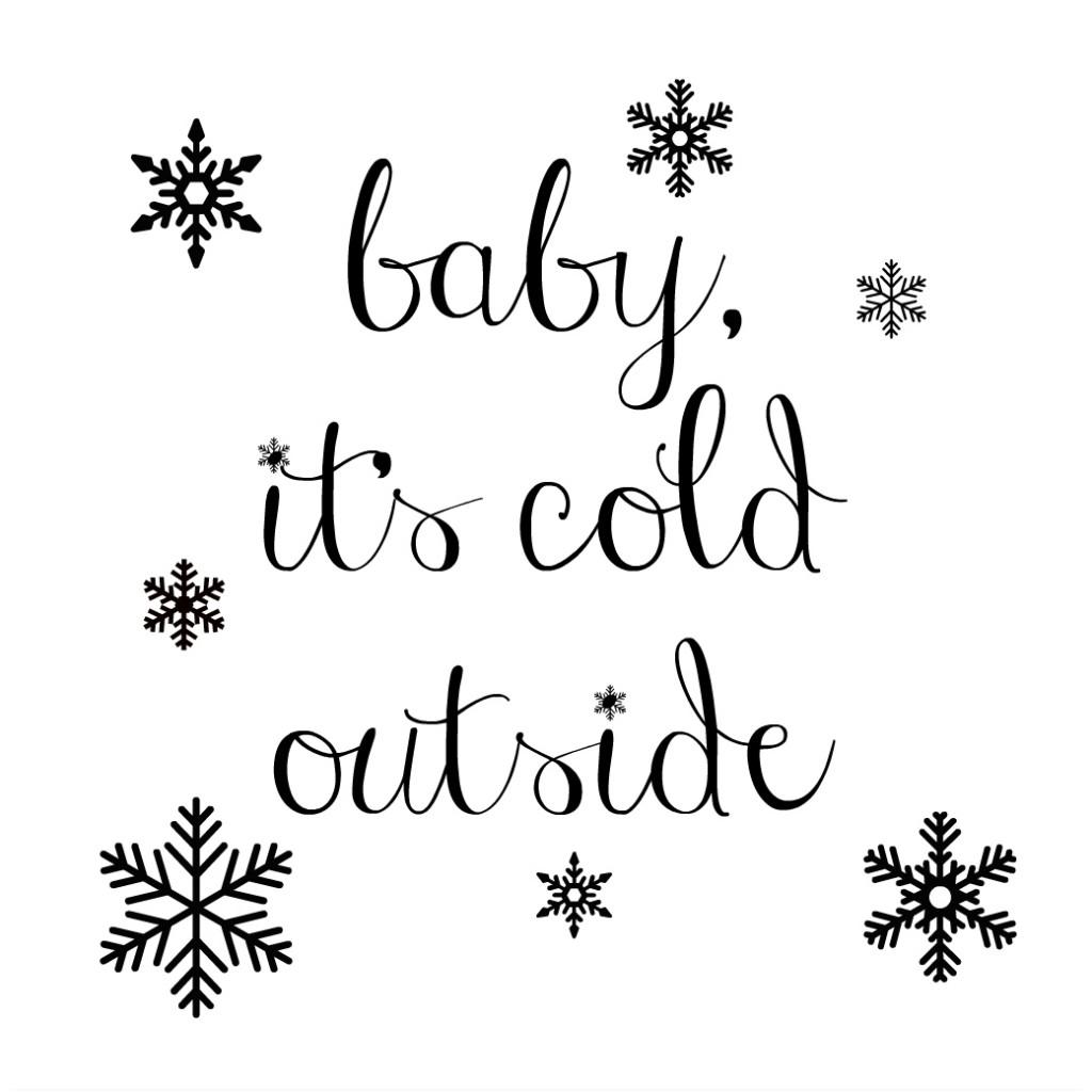 It S So Cold