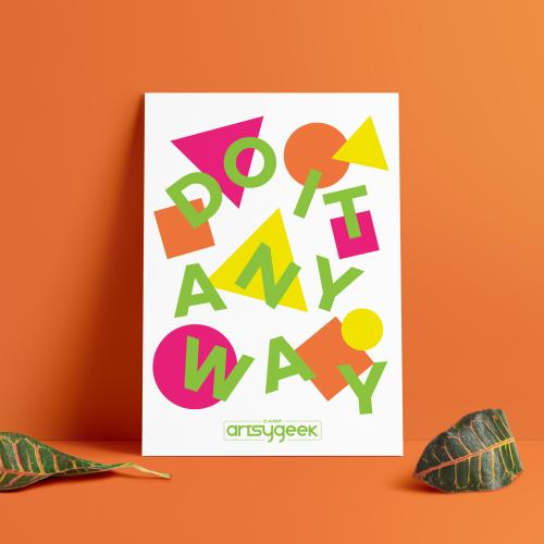 Do It Anyway Poster