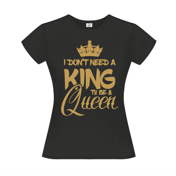 I don't need a king