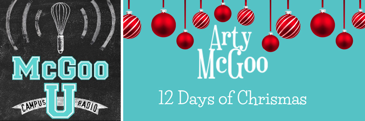 Holiday Cookie News, Arty's 12 Days of Christmas LAUNCH, Arty and Sage Taste Test, McGoo U December 2019