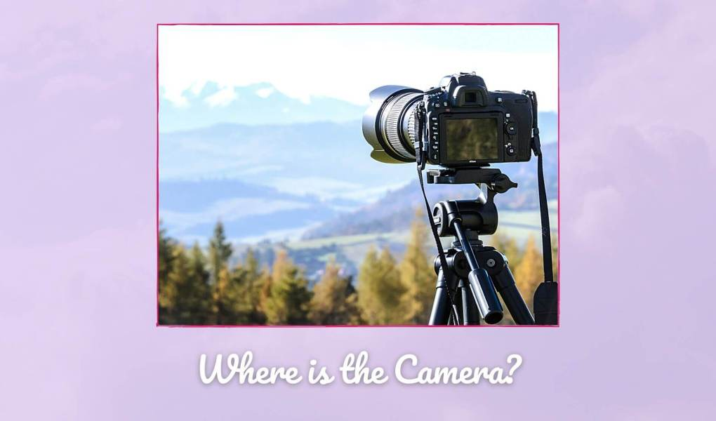 Where is the Camera? Picture of camera on tripod facing mountains