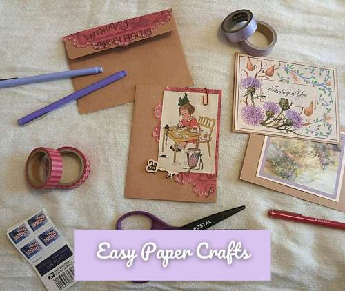 Picture of handmade greeting cards and envelopes, pens, washi tape, scissors, and stamps labeled Easy Paper Crafts