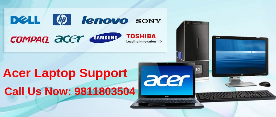 acer laptop repair service in delhi, delhi ncr, gurgaon, Noida, ghaziabad, faridabad