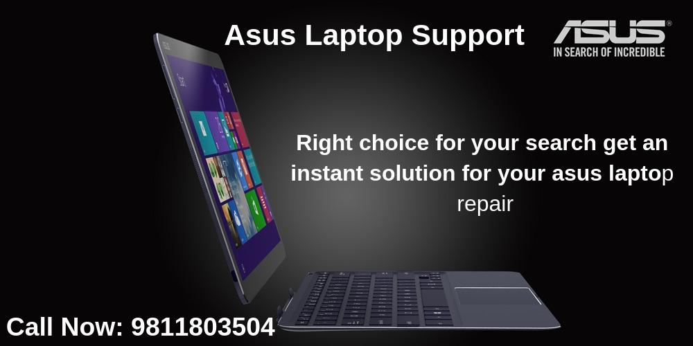 Asus Laptop Service Repair in Delhi, Gurgaon, Noida, Ghaziabad & Delhi NCR.