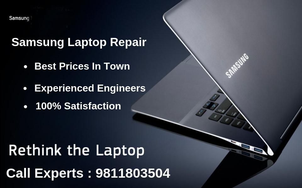 Samsung laptop repair service in Delhi, Gurgaon, Noida, Ghaziabad & Delhi NCR