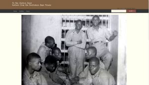 """""""'To See Justice Done': Letters from the Scottsboro Trials,"""" is a new online database, showcasing primary resources from the Scottsboro Trials."""