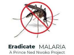 Eradicate Malaria by Ned Nwoko