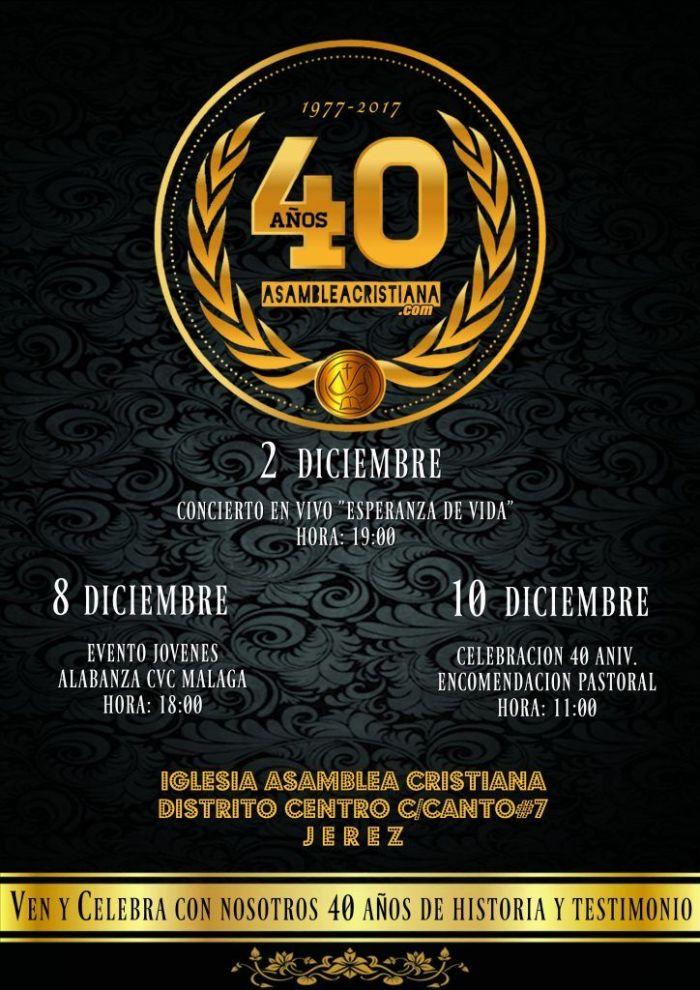 40 aniversario asamblea cristiana informacion