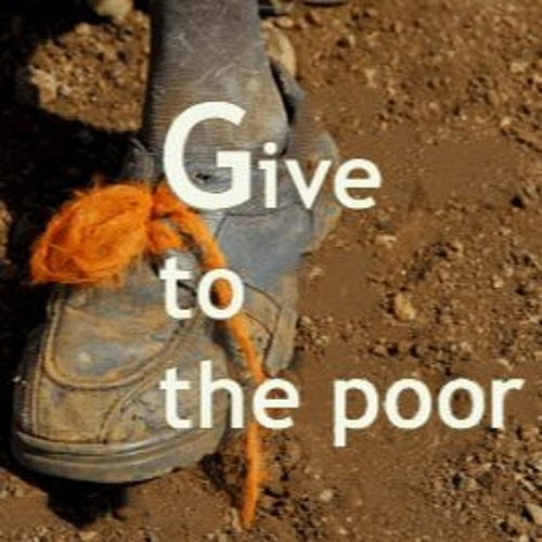 Give To The Poor - Asaph Tunes Christian Orthodox Music Store